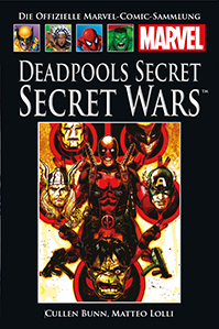 DEADPOOLS SECRET: Secret Wars